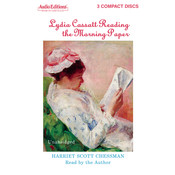 Lydia Cassatt Reading the Morning Paper, by Harriet Scott Chessman