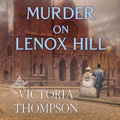Murder on Lenox Hill Audiobook, by Victoria Thompson