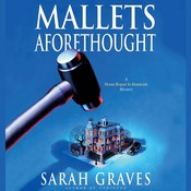 Mallets Aforethought Audiobook, by Sarah Graves