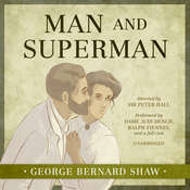 Man and Superman Audiobook, by George Bernard Shaw