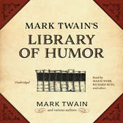 Mark Twain's Library of Humor Audiobook, by Mark Twain