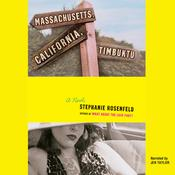 Massachusetts, California, Timbuktu Audiobook, by Stephanie Rosenfeld