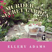 Murder in the Secret Garden Audiobook, by Ellery Adams