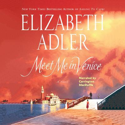 Meet Me in Venice Audiobook, by Elizabeth Adler