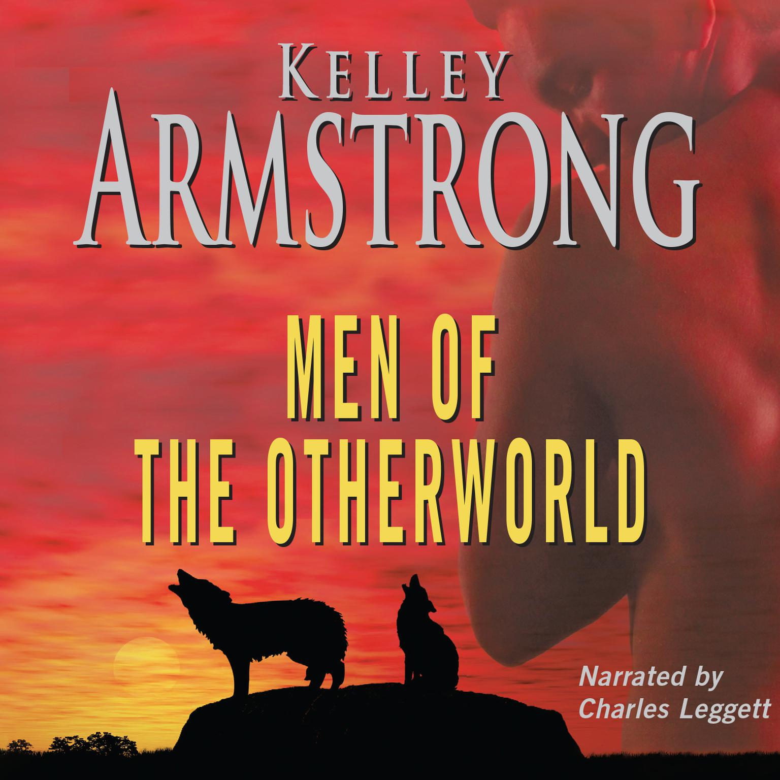 Men of the Otherworld Audiobook, by Kelley Armstrong