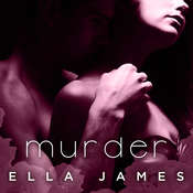 Murder Audiobook, by Ella James