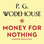 Money for Nothing, by P. G. Wodehouse
