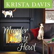 Murder Most Howl Audiobook, by Krista Davis