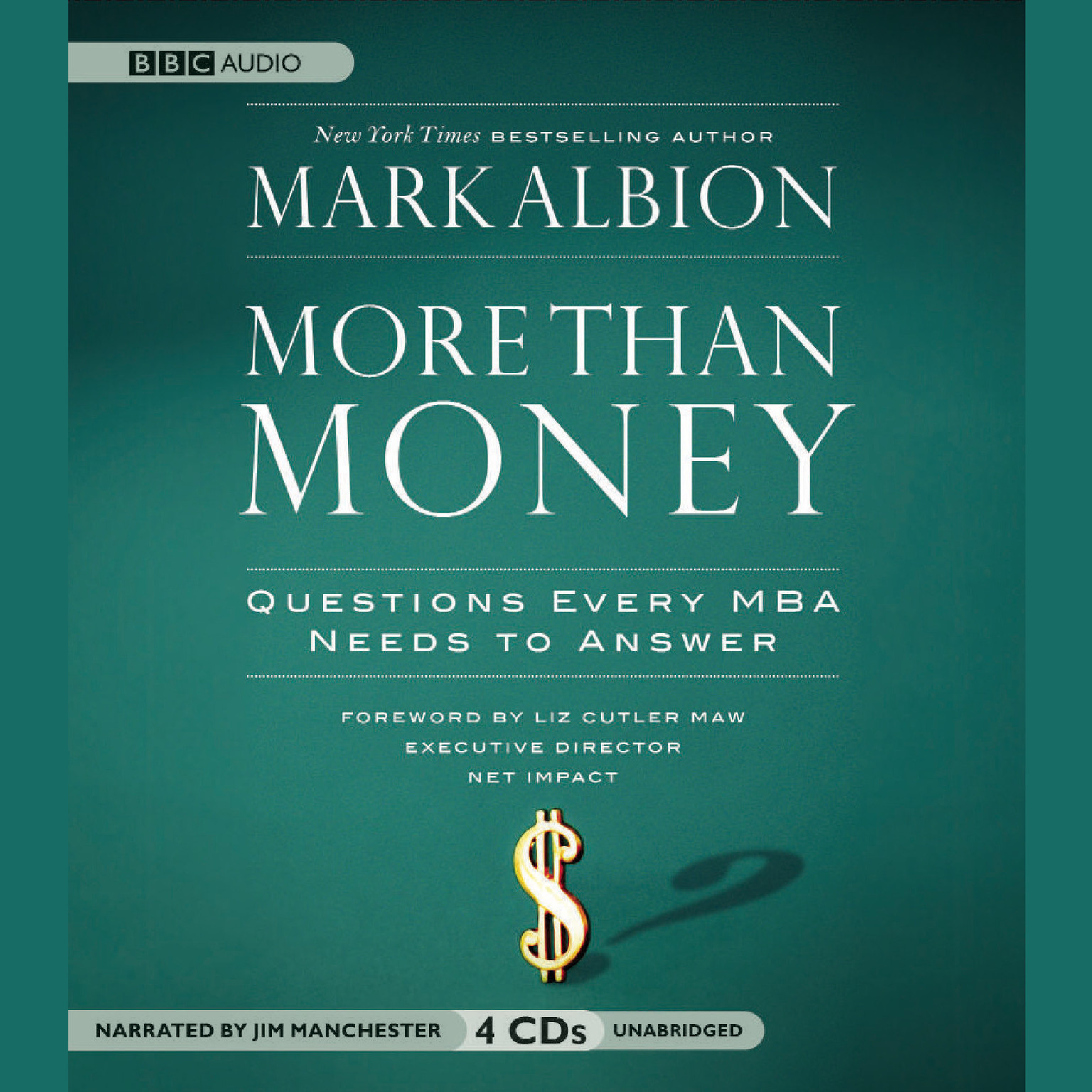 Printable More than Money: Questions Every MBA Needs to Answer Audiobook Cover Art