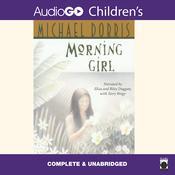 Morning Girl Audiobook, by Michael Dorris