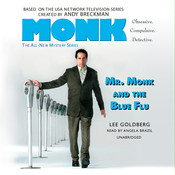 Mr. Monk and the Blue Flu, by Lee Goldberg