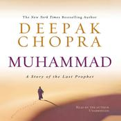 Muhammad: A Story of the Last Prophet Audiobook, by Deepak Chopra
