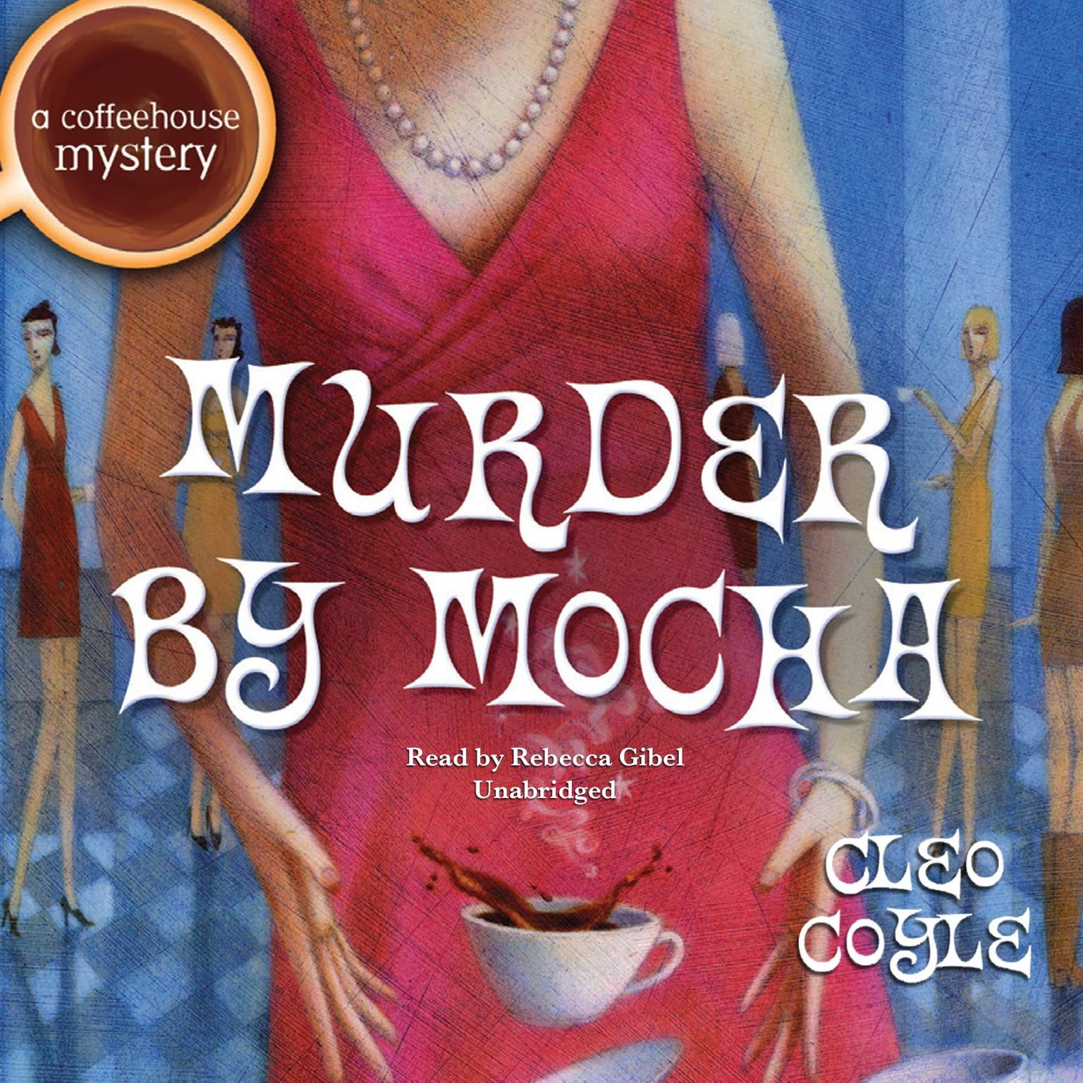 Printable Murder by Mocha Audiobook Cover Art