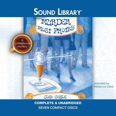 Murder Most Frothy Audiobook, by Cleo Coyle