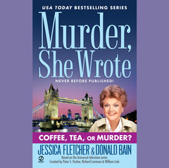Coffee, Tea, or Murder?: A Murder, She Wrote Mystery Audiobook, by Donald Bain, Jessica Fletcher