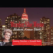 Madison Avenue Shoot: A Murder, She Wrote Mystery, by Jessica Fletcher, Donald Bain