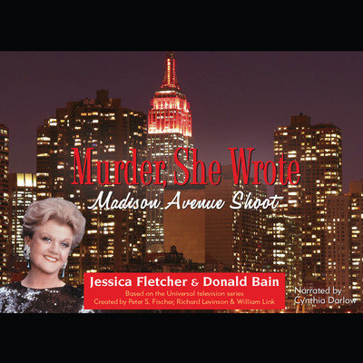 Madison Avenue Shoot: A Murder, She Wrote Mystery Audiobook, by Jessica Fletcher