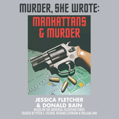 Manhattans and Murder: A Murder, She Wrote Mystery Audiobook, by Jessica Fletcher, Donald Bain
