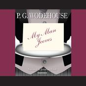 My Man Jeeves Audiobook, by P. G. Wodehouse