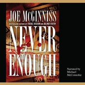 Never Enough: The Shocking True Story of Greed, Murder, and a Family Torn Apart Audiobook, by Joe McGinniss