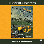 Night of the Twisters: The Most Dangerous Night of Their Lives Audiobook, by Ivy Ruckman