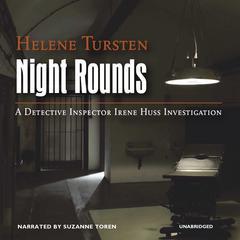 Night Rounds Audiobook, by Helene Tursten