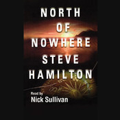 North of Nowhere Audiobook, by Steve Hamilton