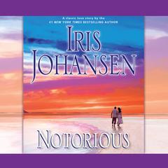 Notorious Audiobook, by Iris Johansen