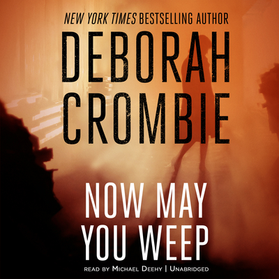 Printable Now May You Weep Audiobook Cover Art