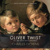 Oliver Twist: Or, The Parish Boy's Progress Audiobook, by Charles Dickens