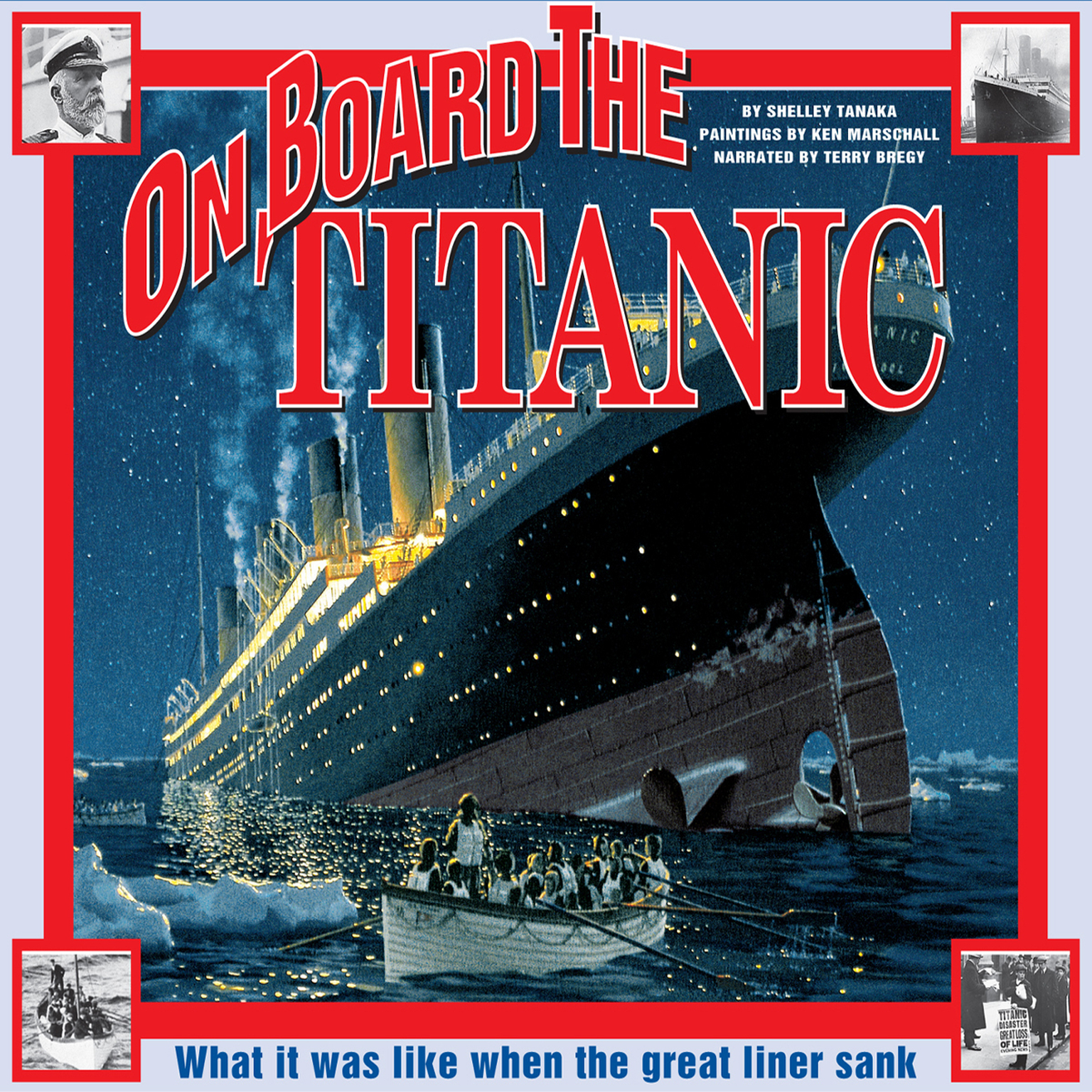 Printable On Board the Titanic: What It Was Like When the Great Liner Sank Audiobook Cover Art