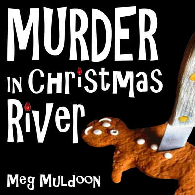 Murder in Christmas River: A Christmas Cozy Mystery Audiobook, by