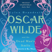 Oscar Wilde and the Dead Man's Smile, by Gyles Brandreth