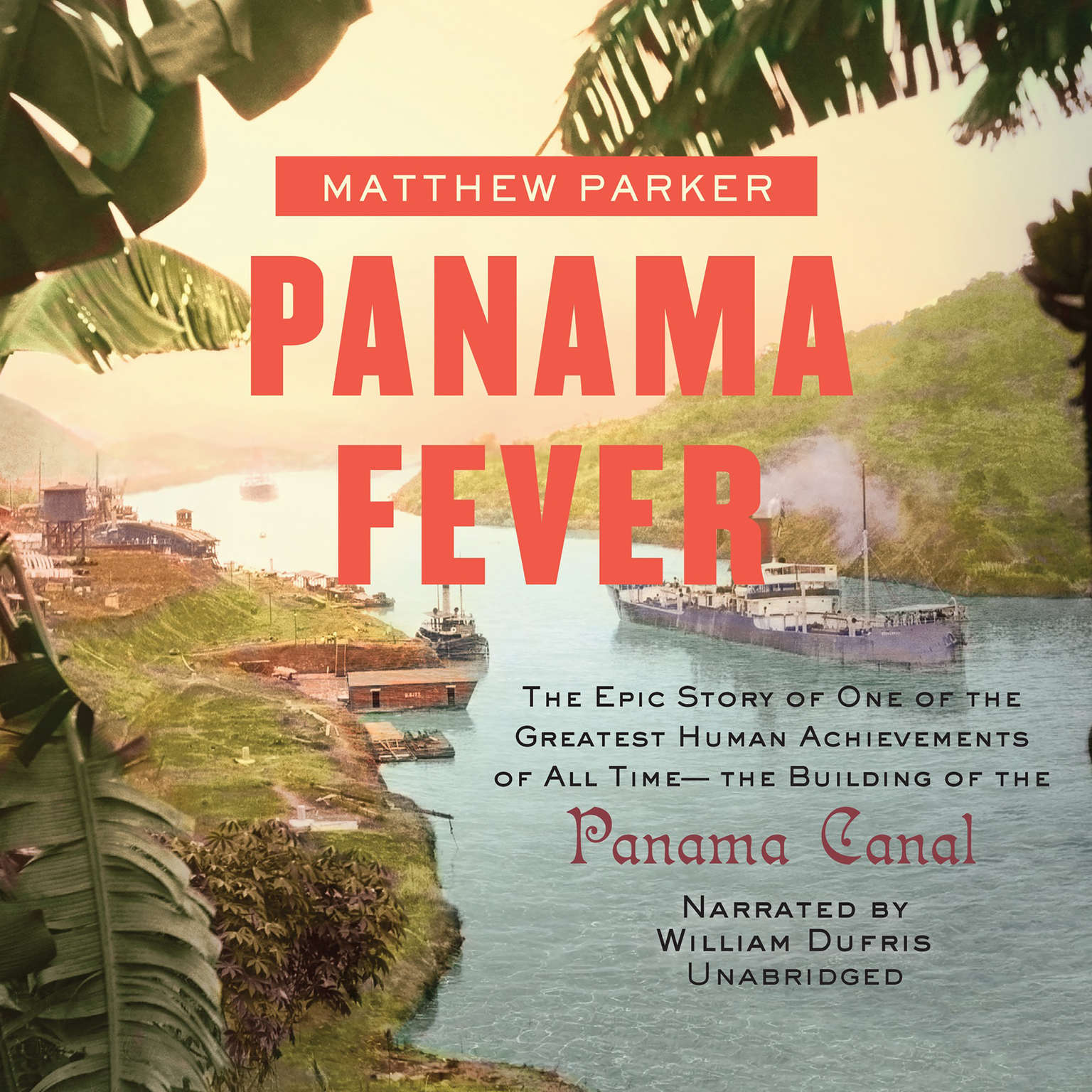 Printable Panama Fever: The Epic Story of the Building of the Panama Canal Audiobook Cover Art