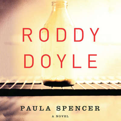 Paula Spencer Audiobook, by Roddy Doyle