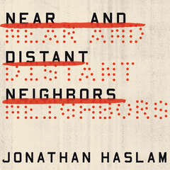 Near and Distant Neighbors: A New History of Soviet Intelligence Audiobook, by Jonathan Haslam