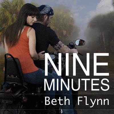 Nine Minutes Audiobook, by Beth Flynn