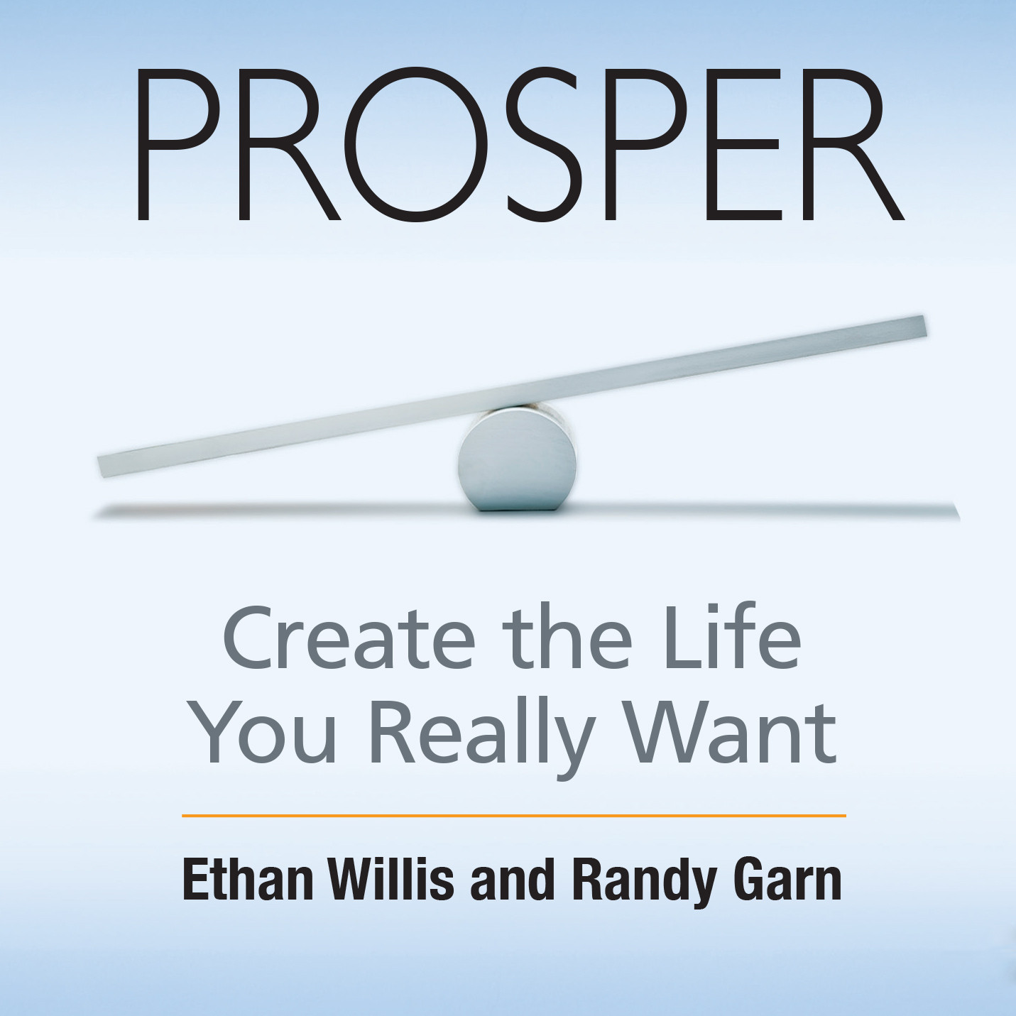 Printable Prosper: Create the Life You Really Want Audiobook Cover Art