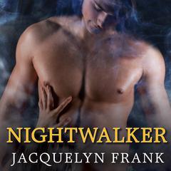 Nightwalker Audiobook, by Jacquelyn Frank