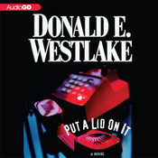 Put a Lid on It Audiobook, by Donald E. Westlake