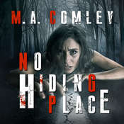 No Hiding Place Audiobook, by M. A. Comley