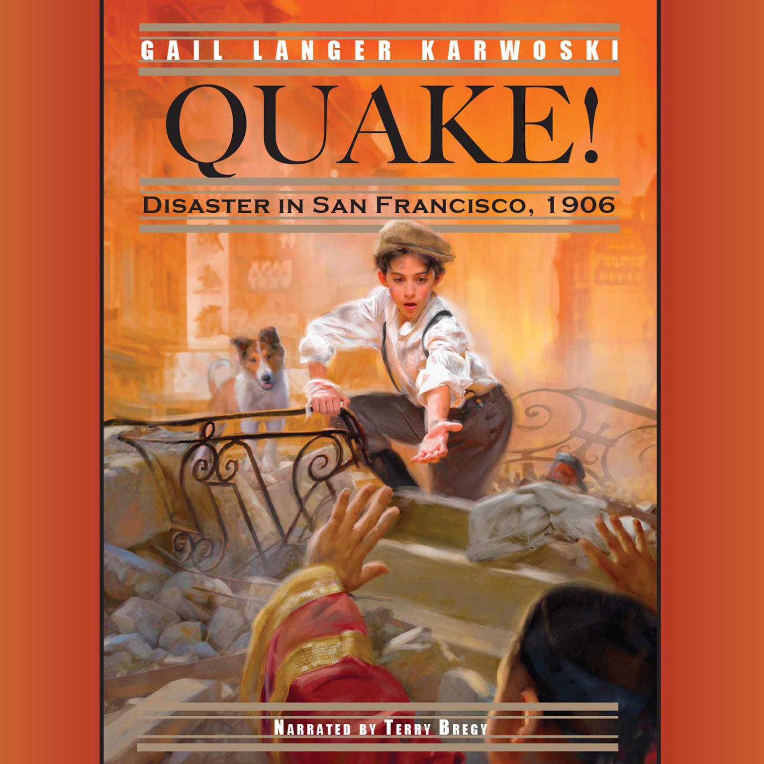 Printable Quake!: Disaster in San Francisco, 1906 Audiobook Cover Art