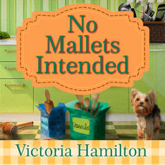 No Mallets Intended Audiobook, by Victoria Hamilton