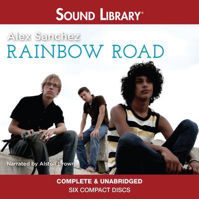 Rainbow Road Audiobook, by Alex Sanchez