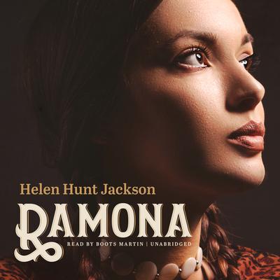 Ramona Audiobook, by Helen Hunt Jackson
