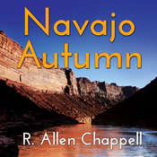 Navajo Autumn Audiobook, by R. Allen Chappell