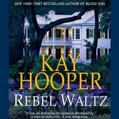 Rebel Waltz Audiobook, by Kay Hooper