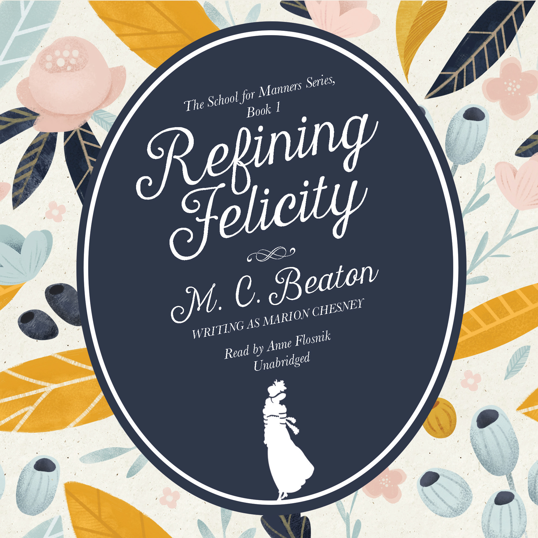 Printable Refining Felicity Audiobook Cover Art