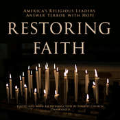 Restoring Faith: America's Religious Leaders Answer Terror with Hope, by various authors