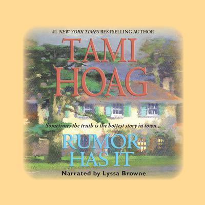 Rumor Has It Audiobook, by Tami Hoag